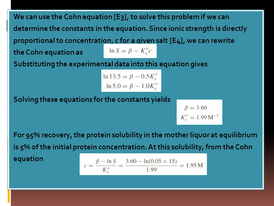We can use the Cohn equation [E3], to solve this problem if we can
